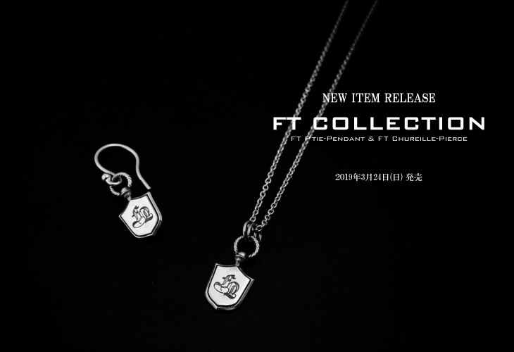 NEW ITEM RELEASE -FT COLLECTION-